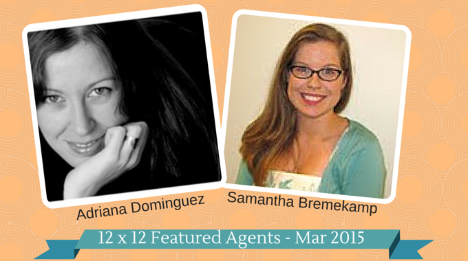 Samantha Bremekamp & Adriana Dominguez – 12 X 12 Featured Agents March 2015