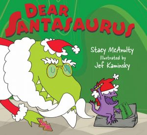 Dear Santasaurus by Stacy McAnulty