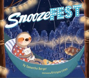 Snoozefest by Samantha Berger