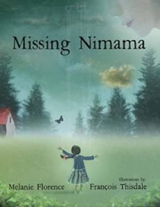 Missing Nimama by Melanie Florence