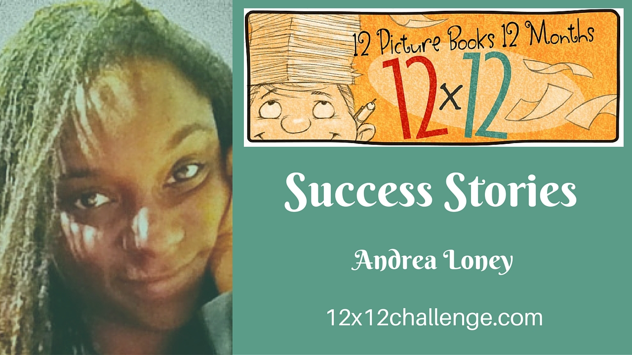12 X 12 Success Story: Andrea Loney
