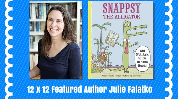 12 X 12 Featured Author March 2016 – Julie Falatko