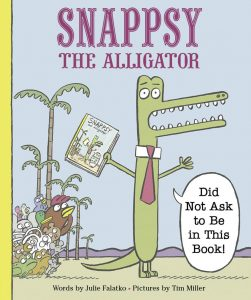 Snappsy the Alligator by Julie Falatko