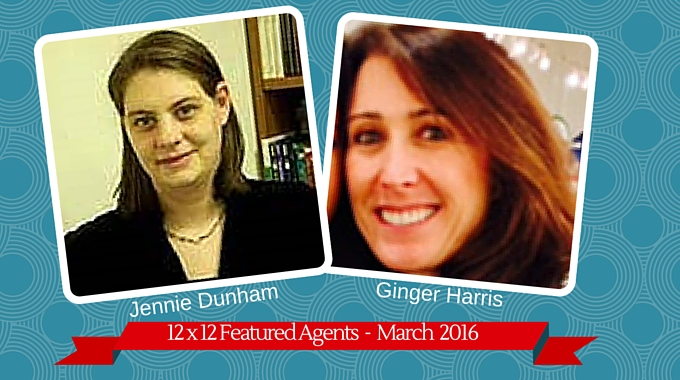 Jennie Dunham & Ginger Harris – 12 X 12 Featured Agent April 2016