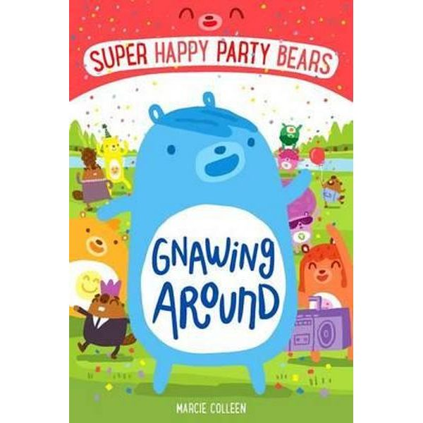 Super Happy Party Bears Gnawing Around by Marcie Colleen
