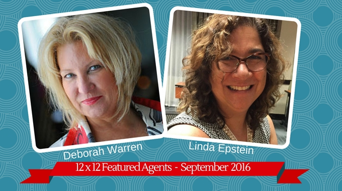 Deborah Warren & Linda Epstein – 12 X 12 Featured Agents September 2016