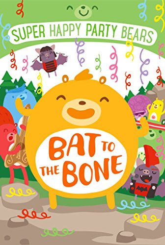 Super Happy Party Bears Bat to the Bone by Marcie Colleen