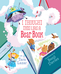 I Thought This Was a Bear Book by Tara Lazar