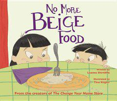 No More Beige Food by Leanne Shirtliffe