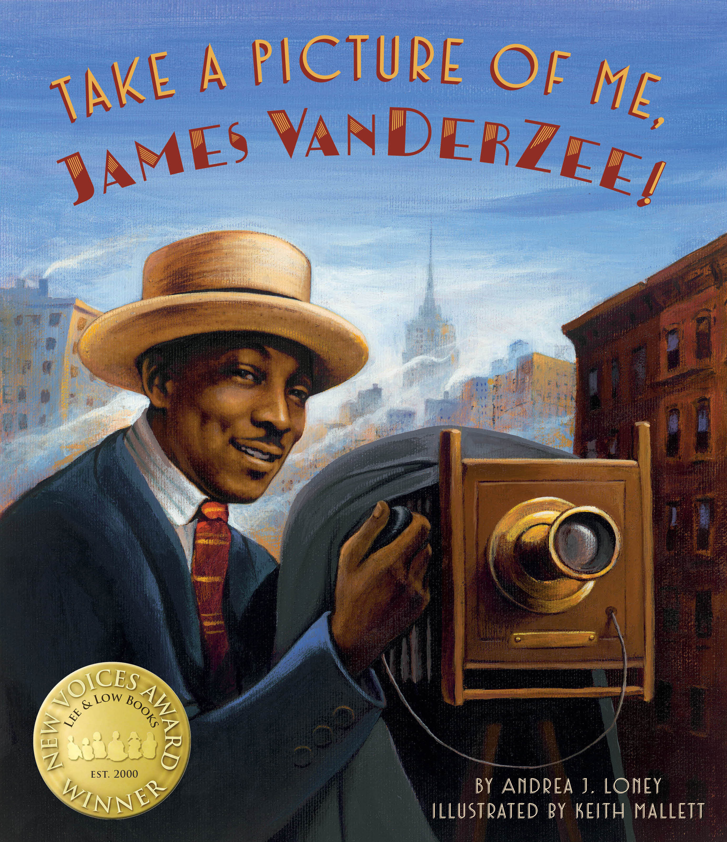 Take a Picture of Me, James VanDerZee by Andrea J. Loney