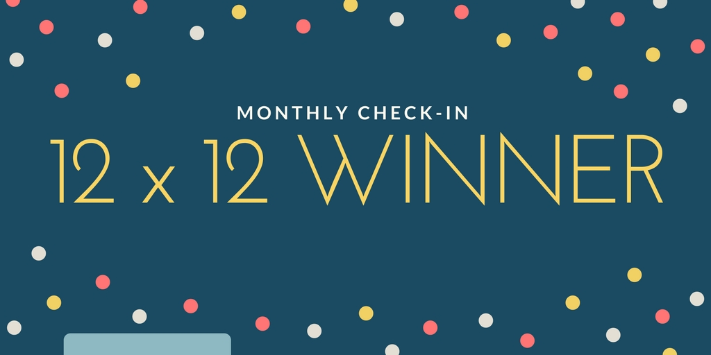12 X 12 August 2017 Check-in Winner!