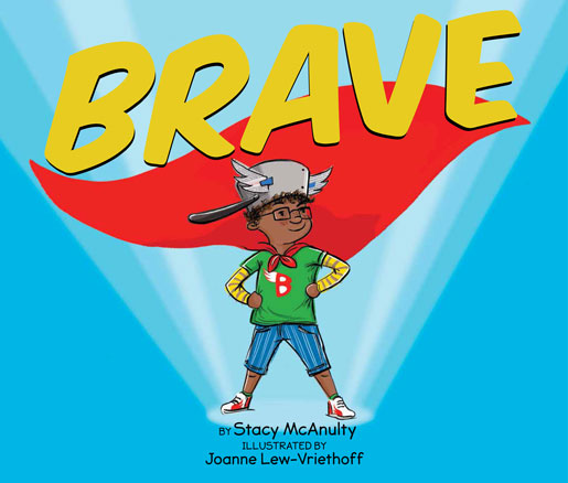 Brave by Stacy McAnulty