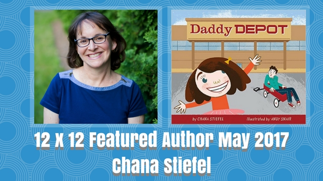 12 X 12 May 2017 Featured Author – Chana Stiefel