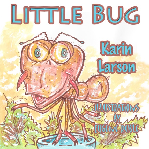 Little Bug by Karin Larson