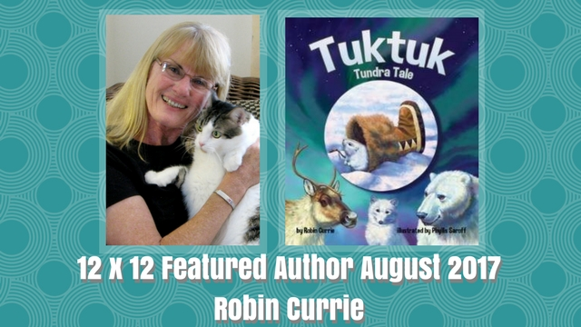 12 X 12 Featured Author August 2017 – Robin Currie