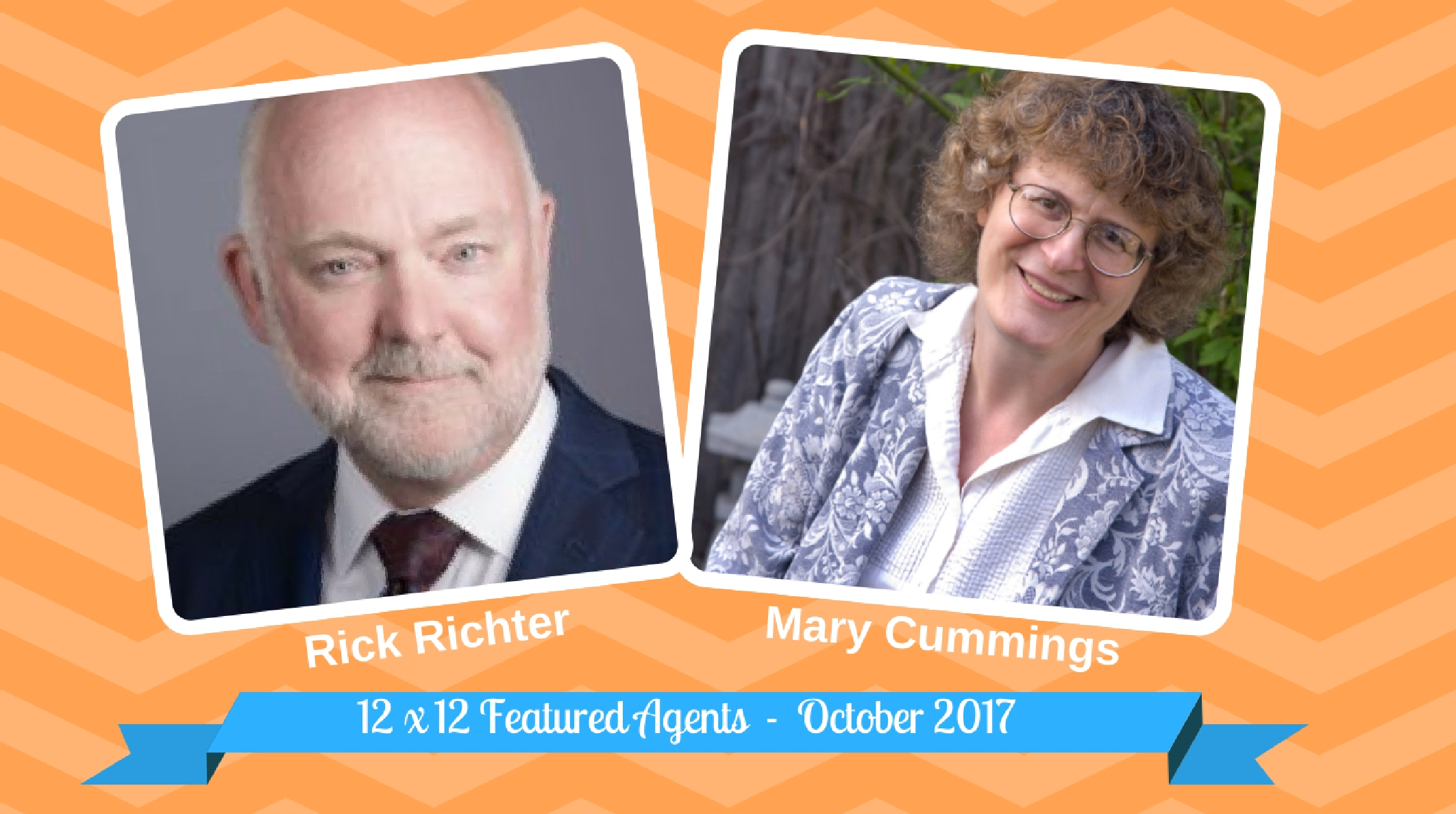 Rick Richter & Mary Cummings – 12 X 12 Featured Agents October 2017