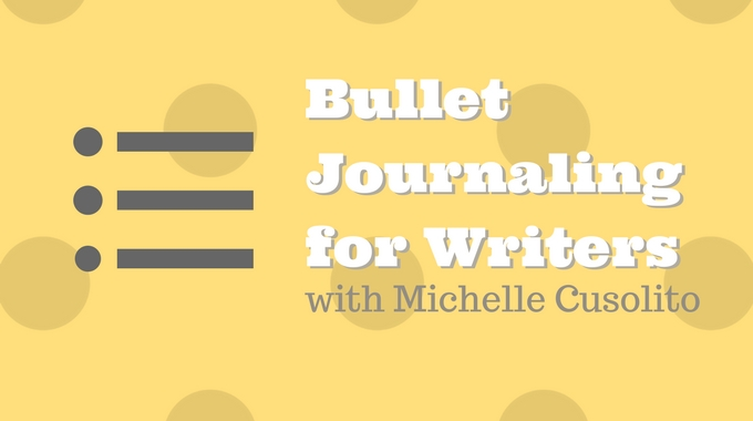 Bullet Journaling For Writers