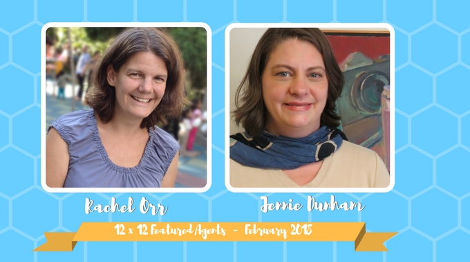 Rachel Orr & Jennie Dunham – 12 X 12 Featured Agents February 2018