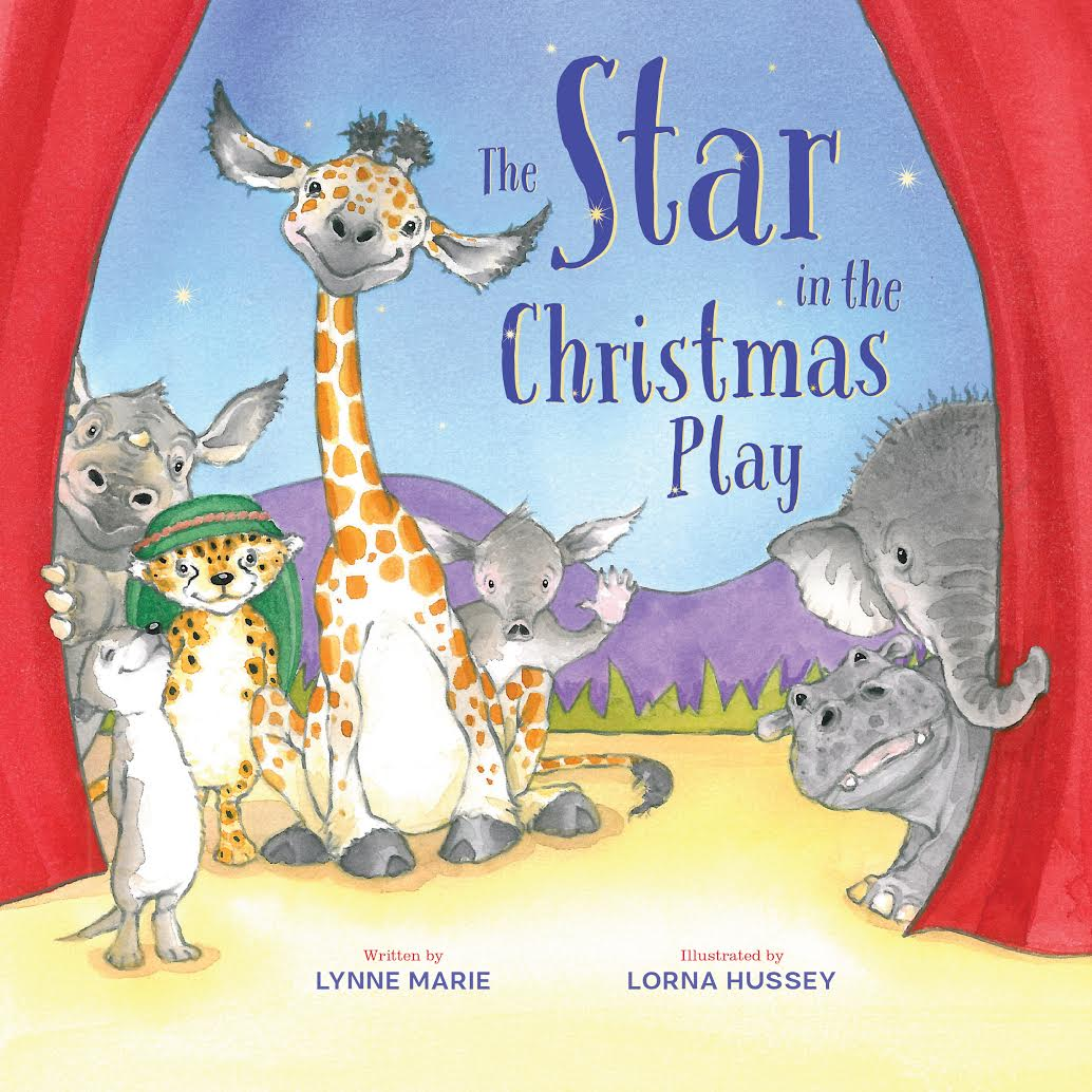 THE STAR IN THE CHRISTMAS PLAY By Lynne Marie