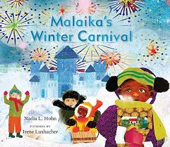 Malaika's Winter Carnival by Nadia Hohn