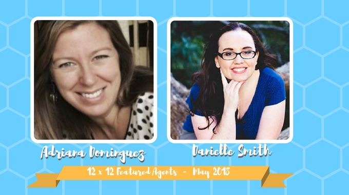 Adriana Dominguez & Danielle Smith – 12 X 12 Featured Agents May 2018