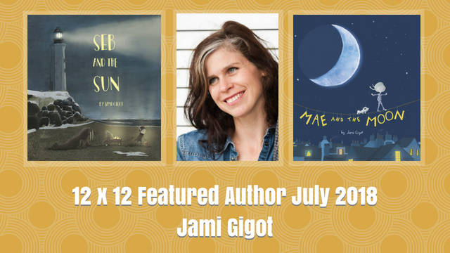 12 X 12 July 2018 Featured Author – Jami Gigot