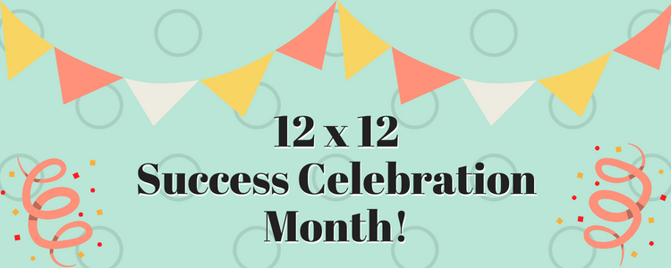 12 X 12 Success Celebration Month SMALL
