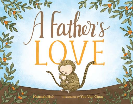 A Fathers Love by Hannah Holt 04-09-19