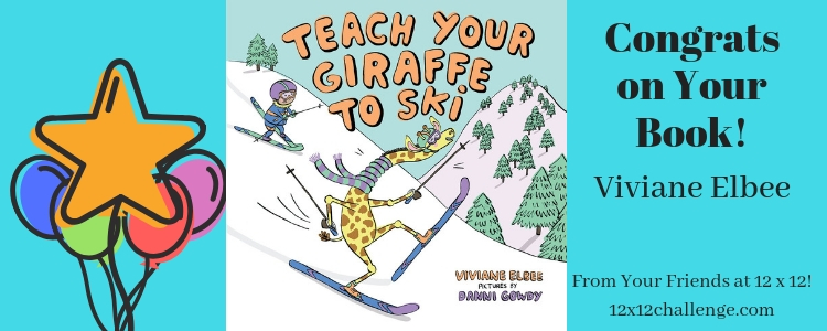 Teach Your Giraffe to Ski by Viviane Elbee