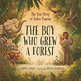 The Boy Who Grew A Forest By Sophia Gholz 04-15-19