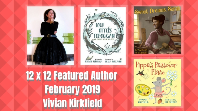12 X 12 Featured Author February 2019 – Vivian Kirkfield