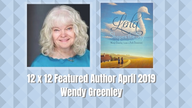 12 X 12 Featured Author April 2019 – Wendy Greenley