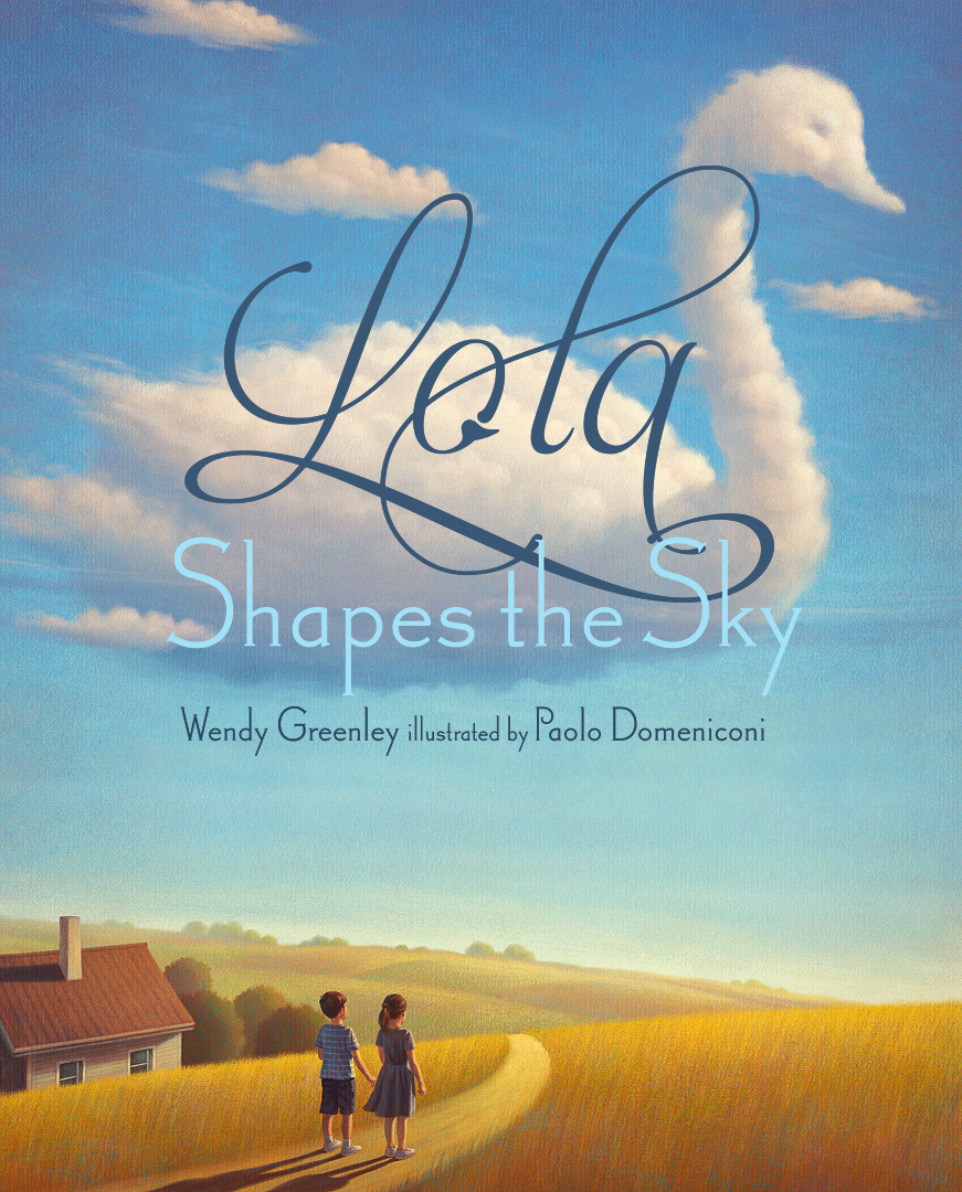 Lola Shapes the Sky by Wendy Greenley