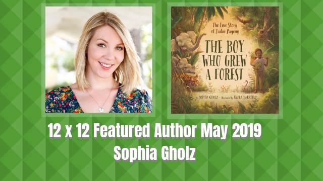 12 X 12 Featured Author May 2019 – Sophia Gholz