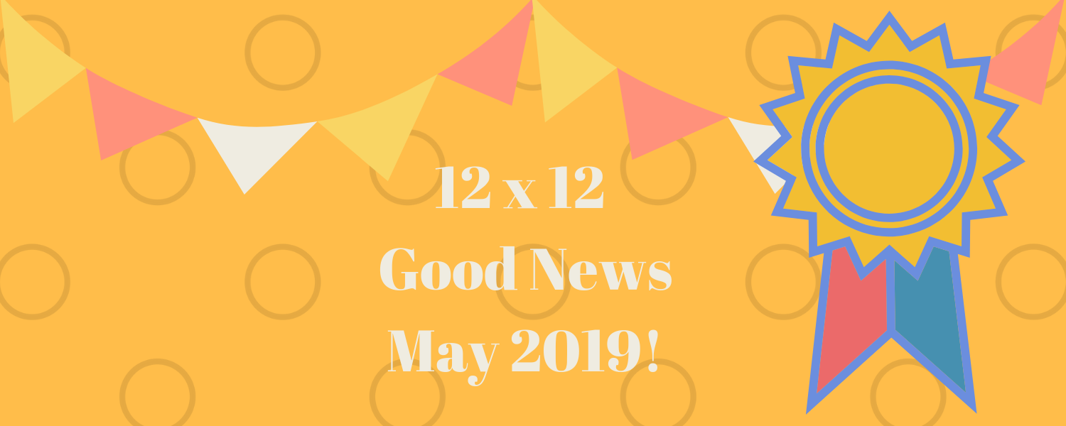May 2019 Good News!