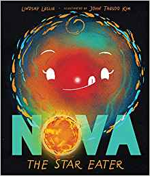 Nova The Star Eater By Lindsay Leslie 05-21-19