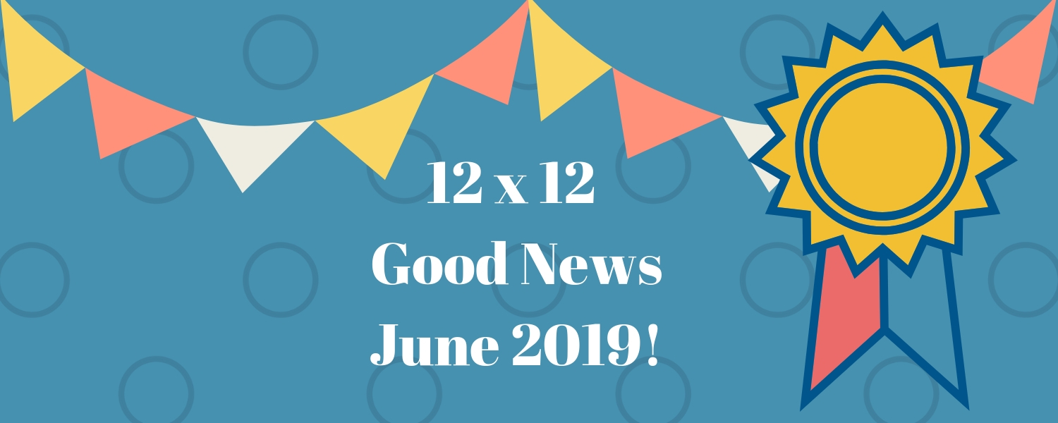 June 2019 Good News!