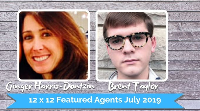 Ginger Harris-Dontzin And Brent Taylor – 12 X 12 Featured Agents July 2019
