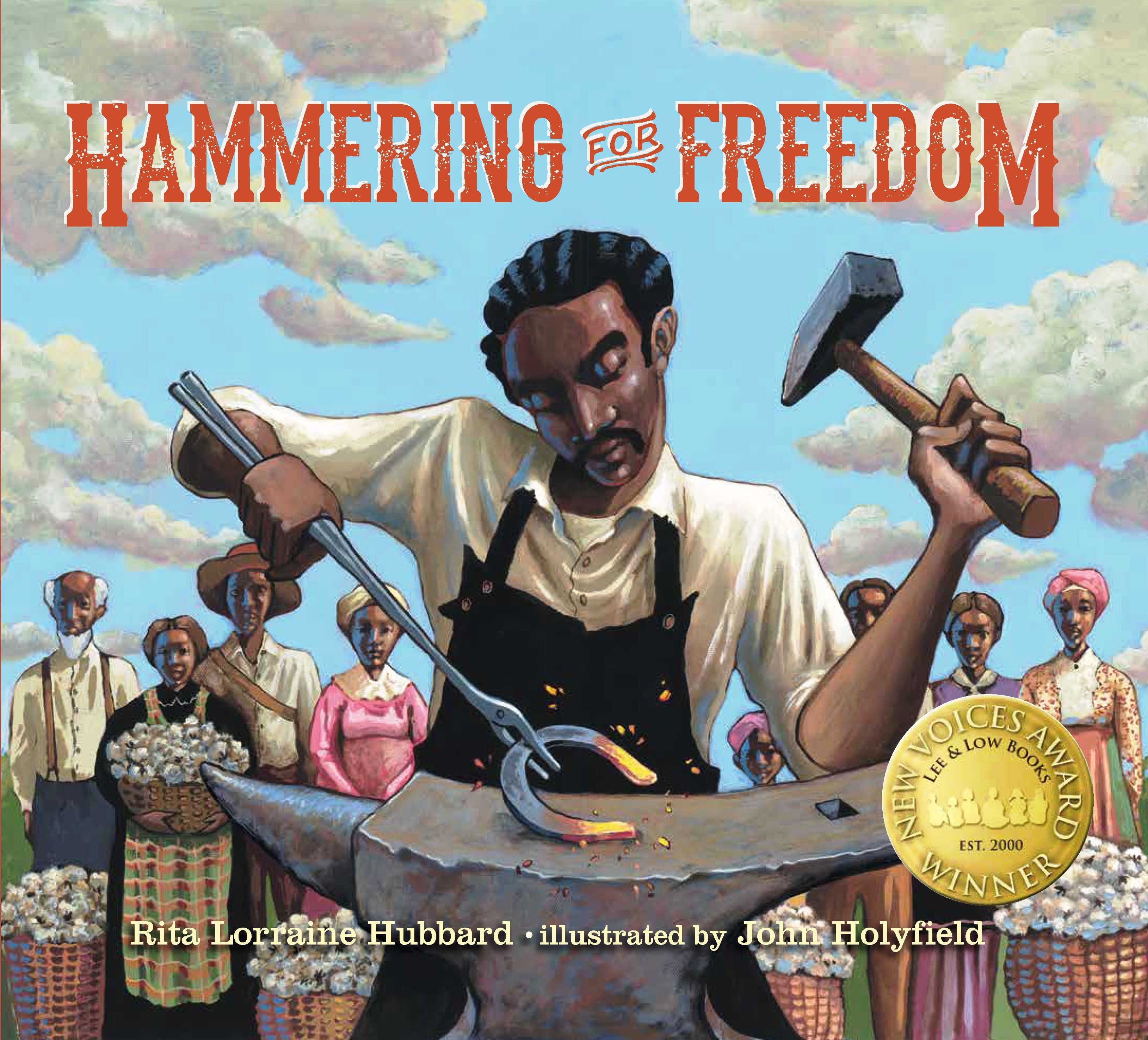 Hammering for Freedom by Rita Hubbard