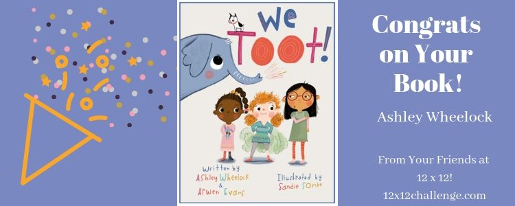 We Toot by Ashley Wheelock