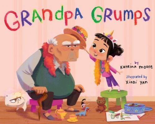 Grandpa Grumps by Katrina Moore 04-07-20