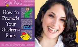 How To Promote Your Children's Book – Katie Davis