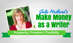 How To Make Money As A Writer  – Julie Hedlund