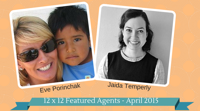 Eve Porinchak & Jaida Temperly – 12 X 12 Featured Agents April 2015