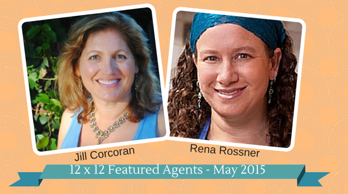 12 X 12 Featured Agents May 15 - Jill Corcoran & Rena Rossner