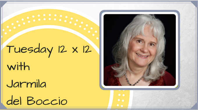 Tuesday 12 X 12 – Jarmila Del Boccio