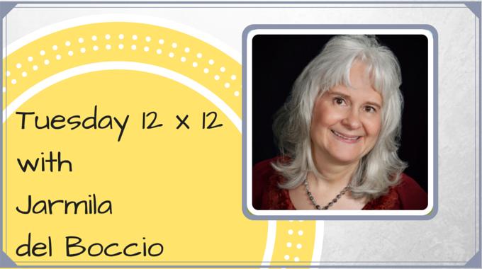 Tuesday 12 X 12 – Jarmila Del Boccio