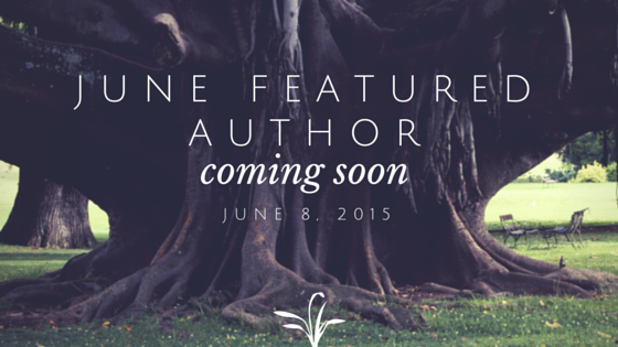 June Featured Author Coming Soon!