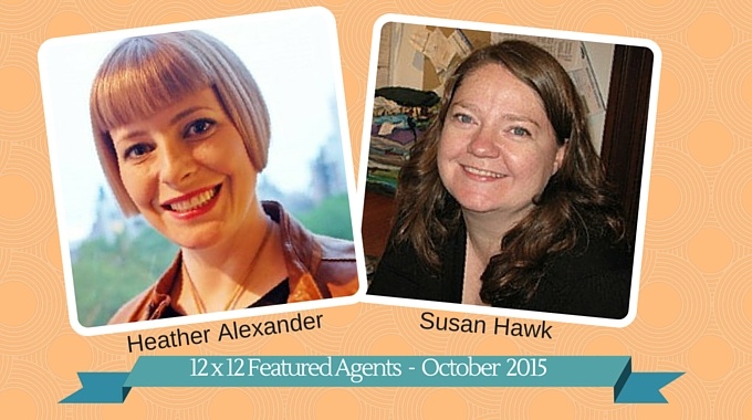 12 X 12 Featured Agents Heather Alexander And Susan Hawk