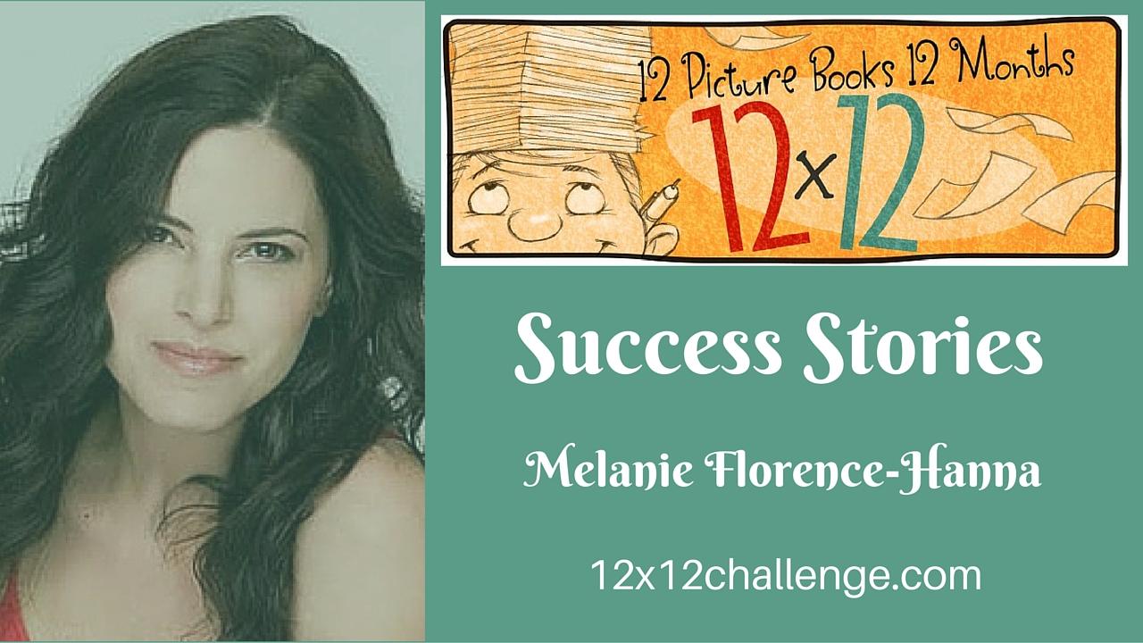 12 X 12 Success Story: Melanie Florence-Hanna